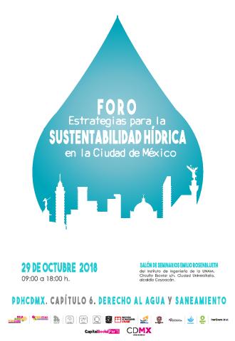 Foro: Estrategias para la Sustentabilidad Hídrica en la CDMX